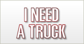 I Need a Truck!